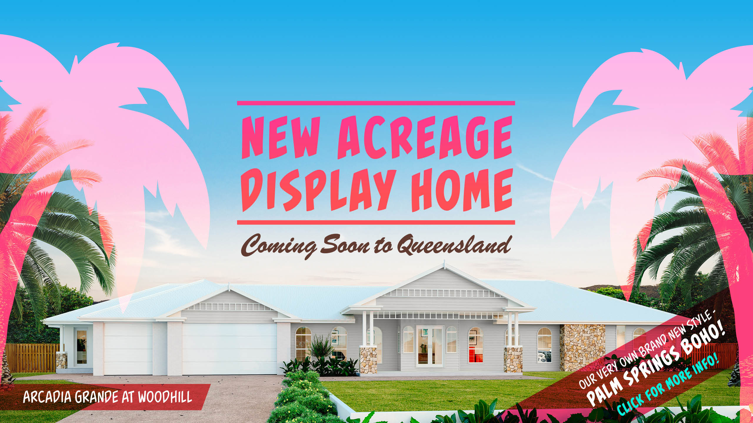 New Acreage Display Home Banner